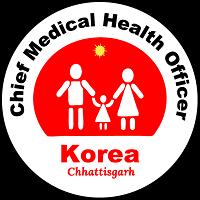 Chief Medical & Health Officer District Korea (Chhattisgarh)